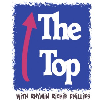 THE TOP with Richie Phillips