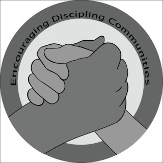 Encouraging Discipling Communities