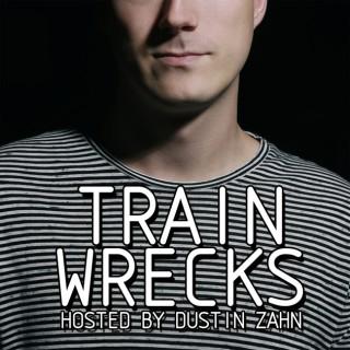 Train Wrecks ft. Dustin Zahn