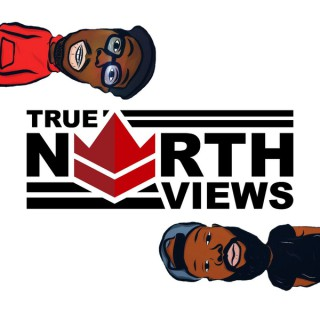 True North Views Podcast