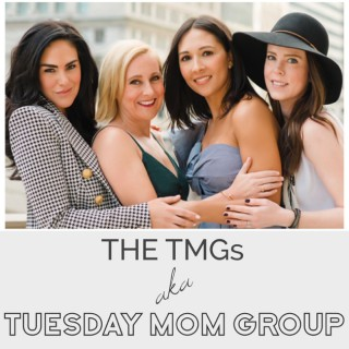 Tuesday Mom Group - The TMGs