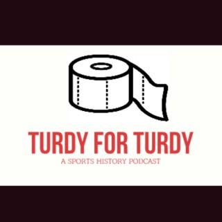 Turdy for Turdy