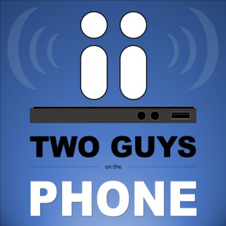 Two Guys on the Phone