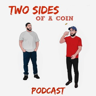 Two Sides of a Coin Podcast