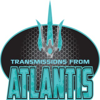 Episodes – Transmissions From Atlantis
