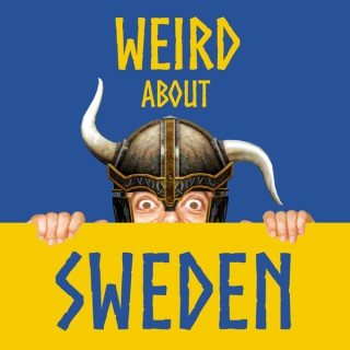 Weird About Sweden Podcast