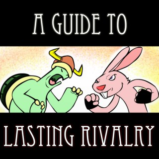 Welcome to A Guide to Lasting Rivalry!