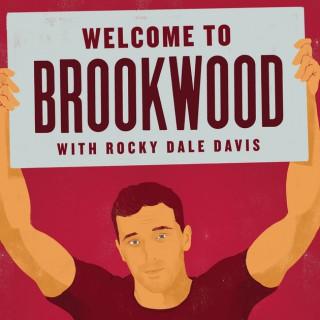 Welcome To Brookwood W/ Rocky Dale Davis