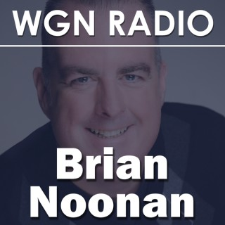 WGN - The Brian Noonan Podcast