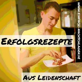 Erfolgsrezepte aus Leidenschaft - Der Food Podcast für Ernährung ohne Religion!