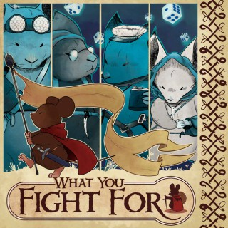 What You Fight For