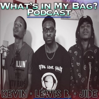 What's in My Bag? (Podcast)