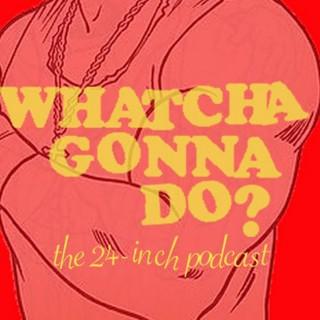 Whatcha Gonna Do?  The Hulk Hogan Movie Podcast