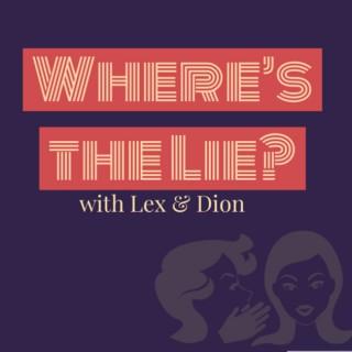 Where's the Lie?