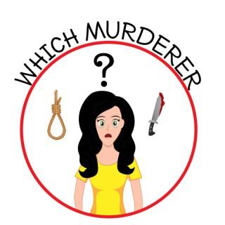 Which Murderer?