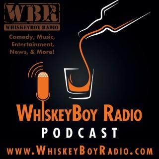 WhiskeyBoy Radio – Variety Podcast
