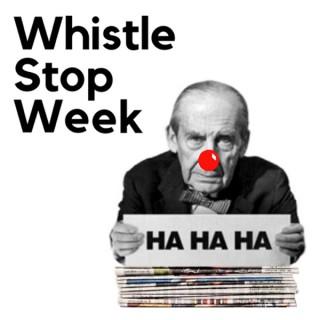 Whistle Stop Week