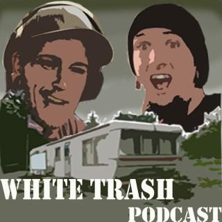 WhiteTrashPodcast