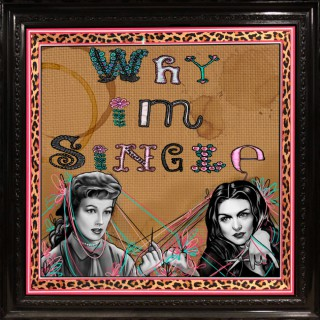 Why I'm Single , The Podcast