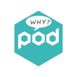 Why Pod