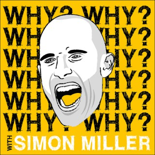 Why With Simon Miller