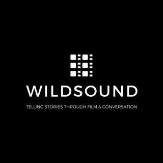 WILDsound: The Film Podcast
