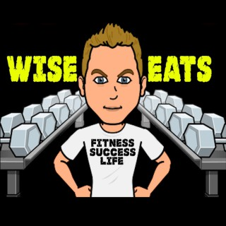 Wise Eats | Recipes for Fitness, Success, Life