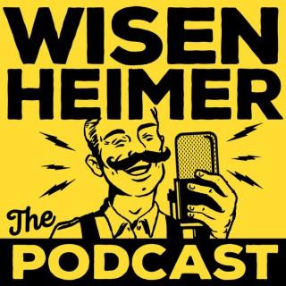 Wisenheimer: The Podcast