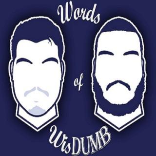 Words of Wisdumb