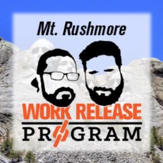 Work Release Program's Mt. Rushmore
