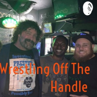 Wrestling Off The Handle