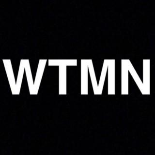 WTMN Podcast