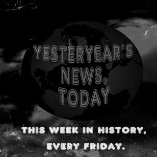 Yesteryear's News Today