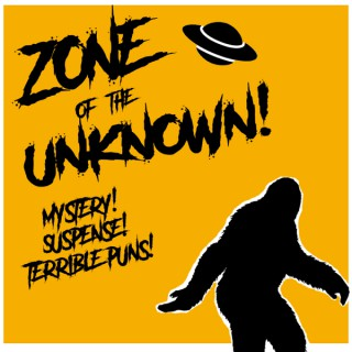 Zone of the Unknown