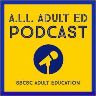 A.L.L. Adult Ed Podcast