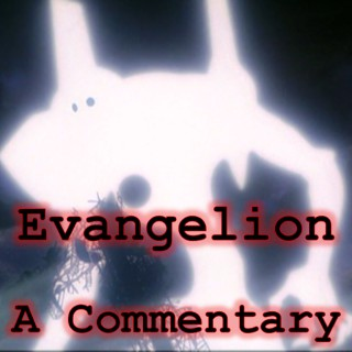 Evangelion: A Commentary