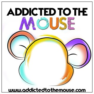 Addicted to the Mouse: Planning Disney World, Disneyland, and All Things Disney