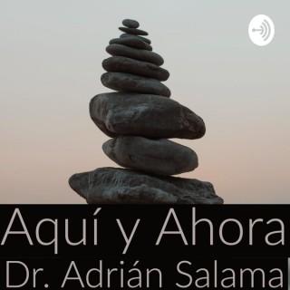 Adrián Salama ¡Aquí y ahora!