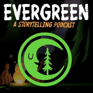 Evergreen: A Storytelling Podcast