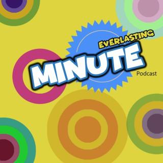 Everlasting Minute
