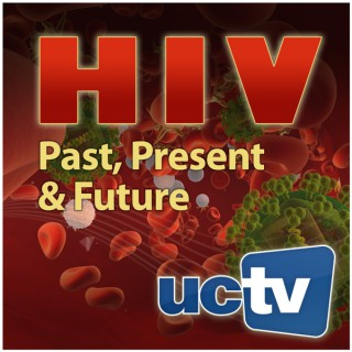 AIDS/HIV: Past, Present, and Future (Video)