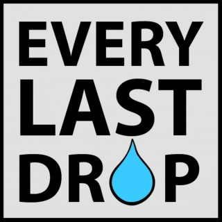 Every Last Drop Podcast