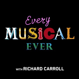 Every Musical Ever