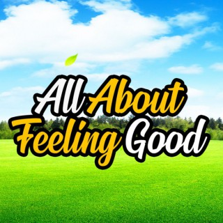 All About Feeling Good Podcast