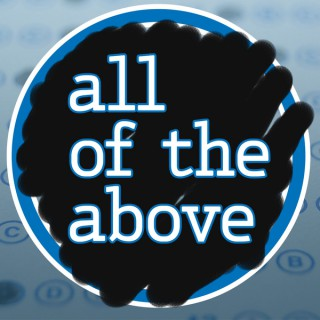 All of the Above Podcast
