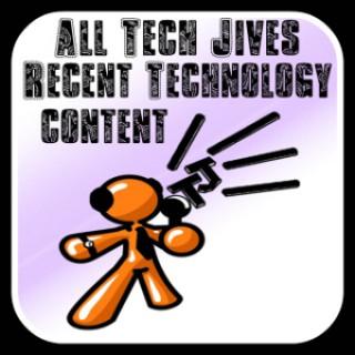 All Tech Jives Recent Technology Content