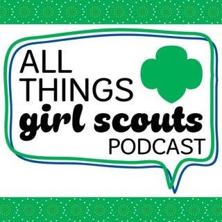 All Things Girl Scouts