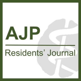 American Journal of Psychiatry Residents' Journal Podcast