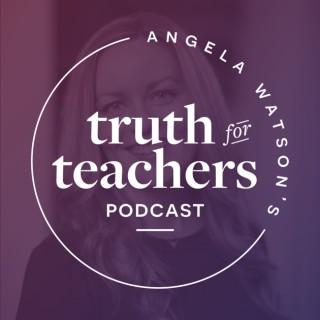 Angela Watson's Truth for Teachers