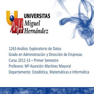 Análisis Exploratorio de Datos (umh1263) Curso 2012 - 2013